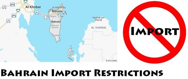 Bahrain Import Regulations