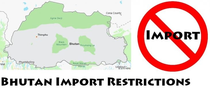 Bhutan Import Regulations