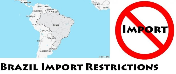 Brazil Import Regulations