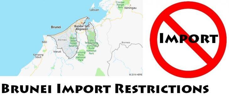 Brunei Import Regulations