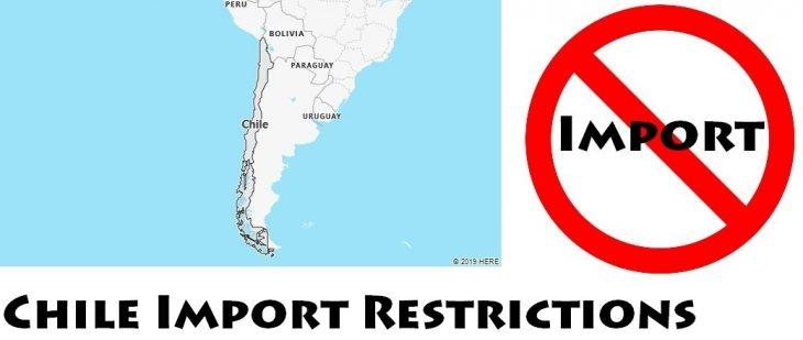 Chile Import Regulations