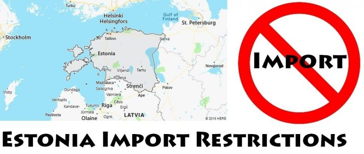 Estonia Import Regulations