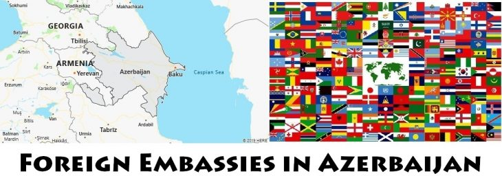 Foreign Embassies and Consulates in Azerbaijan