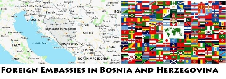 Foreign Embassies and Consulates in Bosnia and Herzegovina