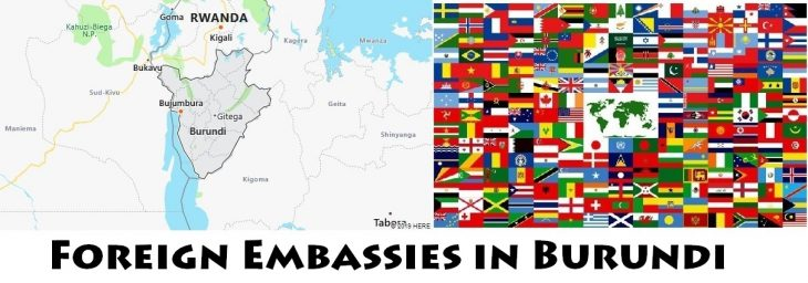 Foreign Embassies and Consulates in Burundi