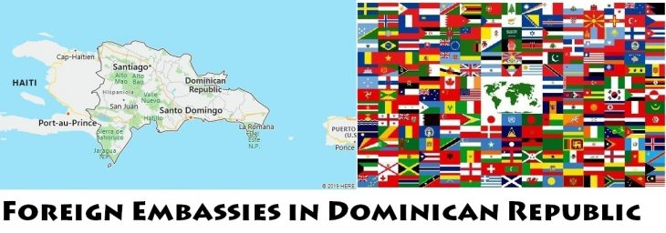 Foreign Embassies and Consulates in Dominican Republic