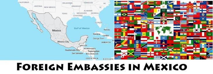 Foreign Embassies and Consulates in Mexico
