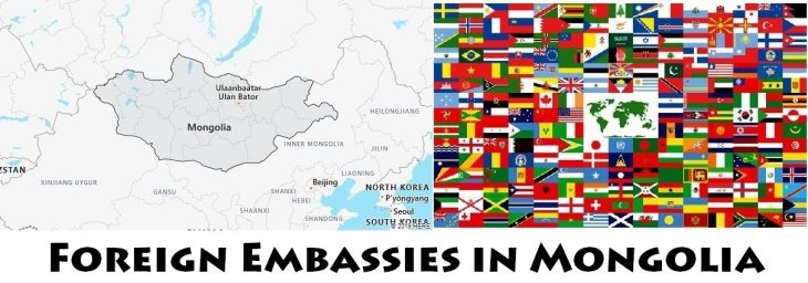 Foreign Embassies and Consulates in Mongolia