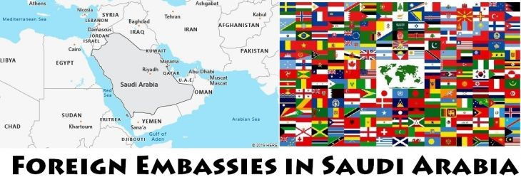 Foreign Embassies and Consulates in Saudi Arabia