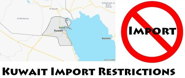 Kuwait Import Regulations