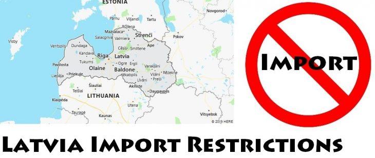 Latvia Import Regulations