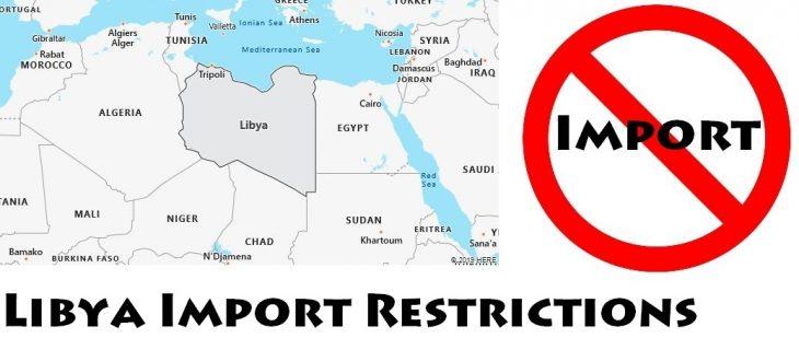 Libya Import Regulations
