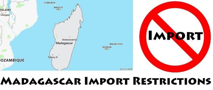 Madagascar Import Regulations