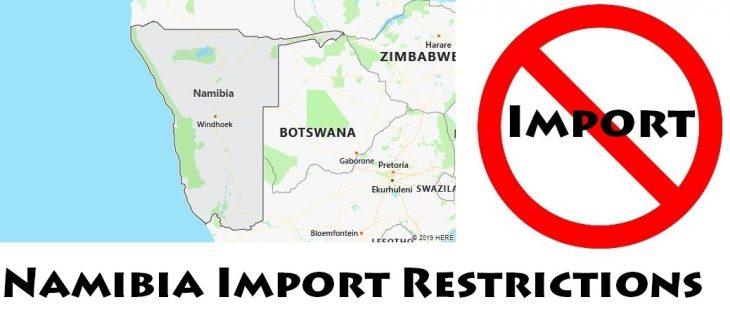 Namibia Import Regulations