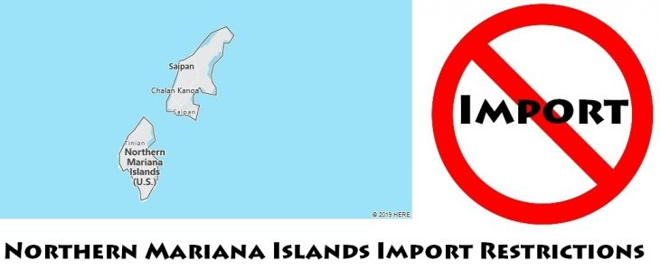 Northern Mariana Islands Import Regulations