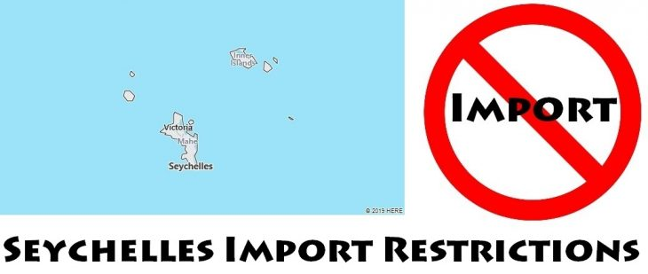 Seychelles Import Regulations