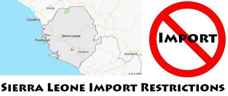 Sierra Leone Import Regulations