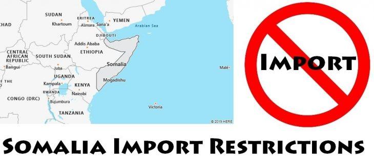 Somalia Import Regulations