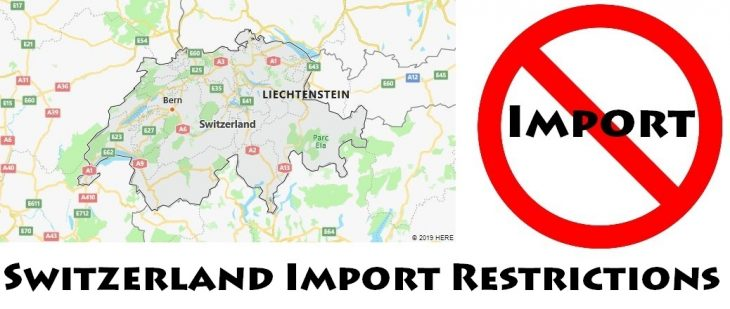 Switzerland Import Regulations