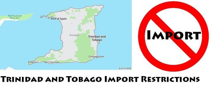 Trinidad and Tobago Import Regulations