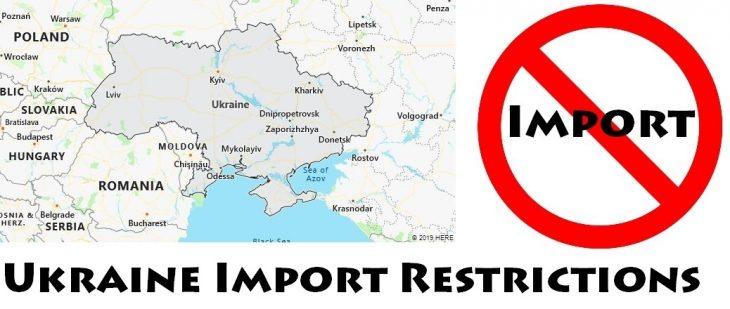 Ukraine Import Regulations