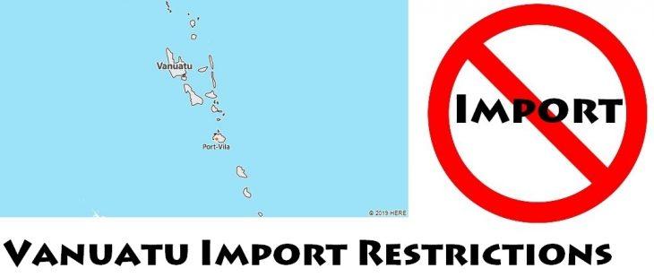 Vanuatu Import Regulations